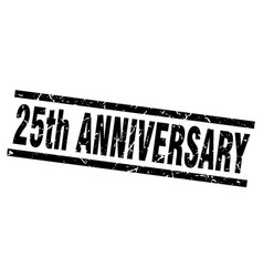 Square grunge black 25th anniversary stamp vector