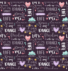 Handdrawn lettering love dance and music quote vector