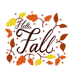 modern brush phrase hello fall vector image vector image