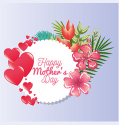 happy mothers day card with hearts and floral vector image