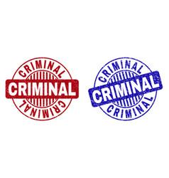Grunge criminal textured round stamps vector