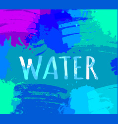Deep water background with bright color brush vector