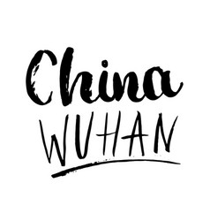China wuhan lettering isolated on white background vector