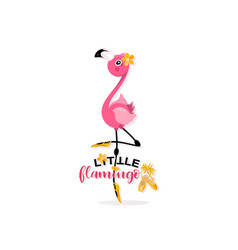 Little flamingo and pointe shoes prima ballet vector