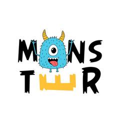 Monster print design with slogan vector