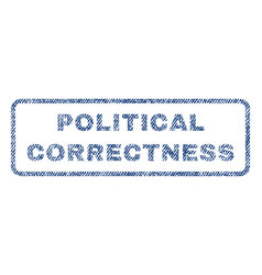Political correctness textile stamp vector