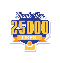 Thank you 25000 likes template for social media vector