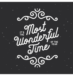 It is the most wonderful time of the year vector image vector image