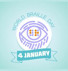 4 january world braille day vector image