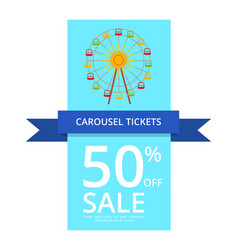 carousel tickets 50 off sale vector image