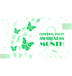 Cerebral palsy awareness month in march green vector