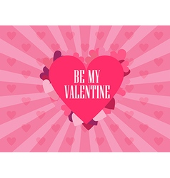 Be my valentine Festive background vector image vector image