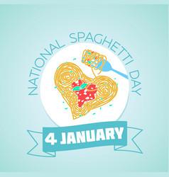 january 4 national spaghetti day vector image