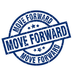 Move forward blue round grunge stamp vector