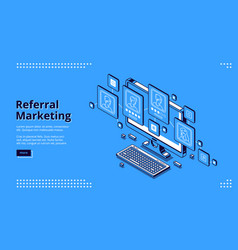 referral marketing isometric landing page banner vector image