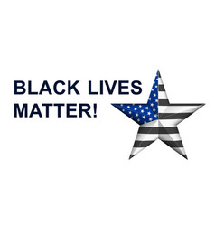 black lives matter with star in american police vector image