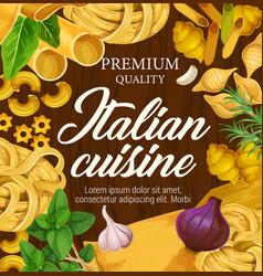 Italian cuisine premium pasta penne and spaghetti vector