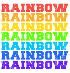 Rainbow color words with grunge texture vector
