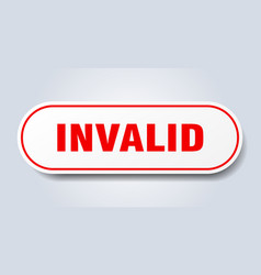 Invalid sign rounded isolated button white sticker vector