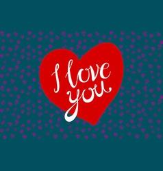 Vintage retro design eps 10 I love you red heart vector image