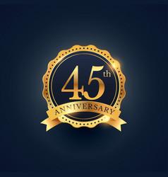 45th anniversary celebration badge label vector