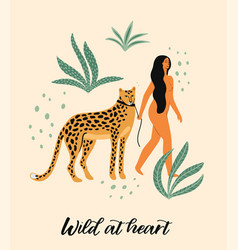 Be wild of woman with leopard vector
