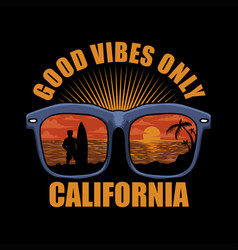 good vibes only california vector image