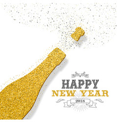 happy new year 2018 party bottle gold glitter card vector image vector image