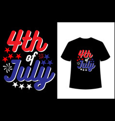 4th july typographic t-shirt usa independence vector image