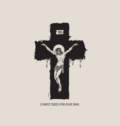 crucified jesus christ on cross a religious vector image