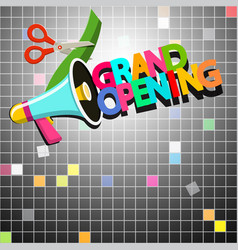 Grand opening design with megaphone vector