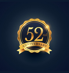 52nd anniversary celebration badge label in vector image