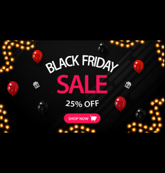 black friday sale up to 25 off black discount vector image