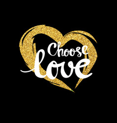 choose love lettering for poster vector image