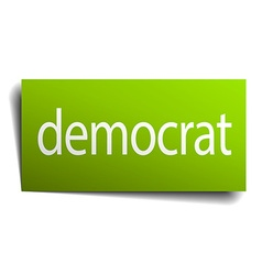 Democrat green paper sign on white background vector