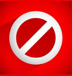 Red prohibition restriction - no entry sign vector