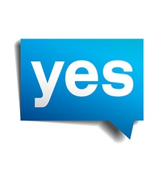 Yes blue 3d realistic paper speech bubble isolated vector image