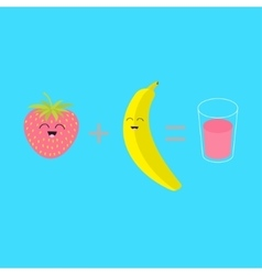 Banana plus strawberry equal fresh glass of juice vector