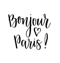 bonjour paris lettering design travel vector image