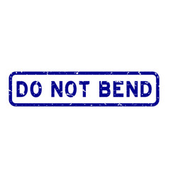 Grunge blue do not bend word square rubber seal vector