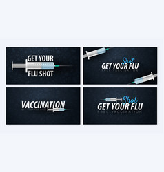 Set of vaccination banners get your flu shot vector