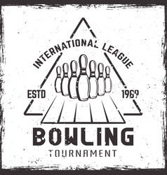 bowling tournament vintage label or emblem vector image