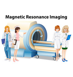nurses and doctors by the magnetic resonance vector image
