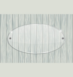 Transparent acrylic plate on wooden background vector