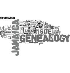 jamaica genealogy text background word cloud vector image vector image