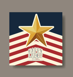 happy labor day with star and usa flag vector image