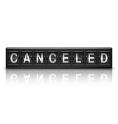 Canceled message vector image vector image