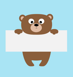 Funny bear hanging on paper board templatebig vector