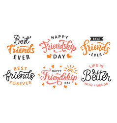 happy friendship day cute hand lettering big set vector image