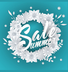 Summer sale lettering with paper art flowers vector